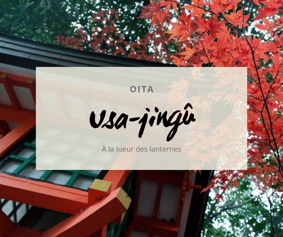 Usa-jingû à la lueur des lanternes, Oita