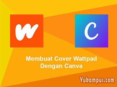 membuat cover wattpad dengan canva
