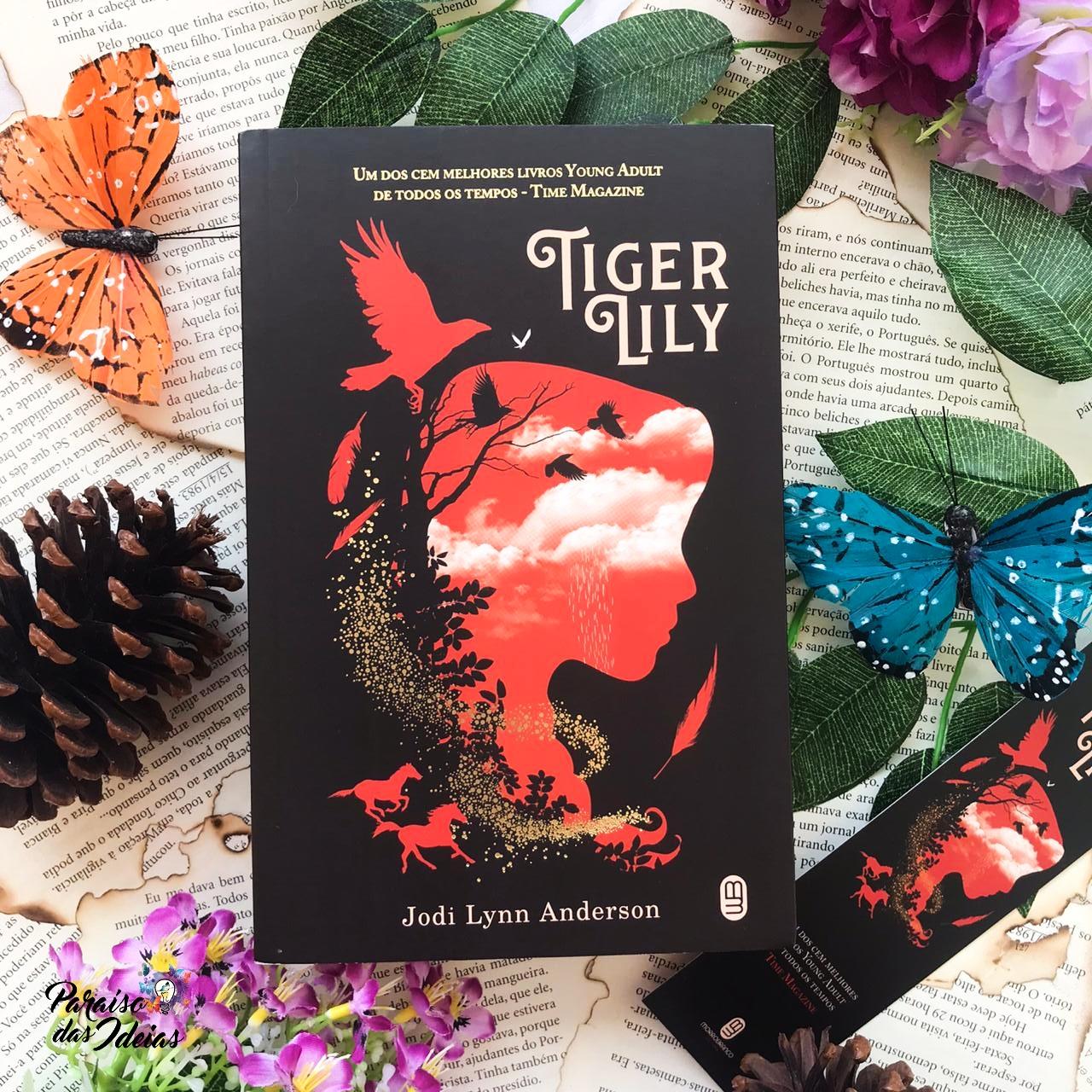 Tiger Lily || Jodi Lynn Anderson
