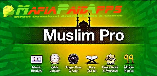 Muslim Pro Premium Prayer Times Azan Quran Qibla Pro Full Unlocked Apk For Android Mafiapaidapps Com Download Full Android Apps Games 5play gives you chance to download the best android games apk and obb for free. mafiapaidapps com