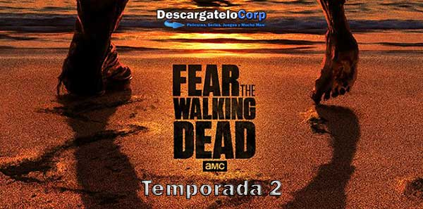 Fear the Walking Dead Temporada 2 HD Latino