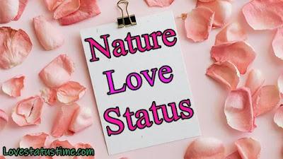 Nature Love Status In English