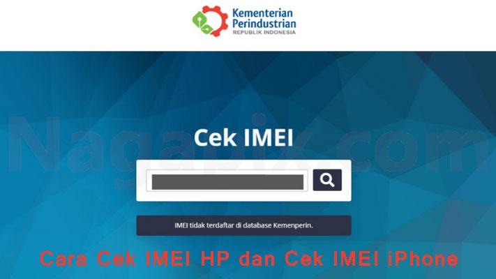 Cara Cek IMEI HP dan Cek IMEI iPhone