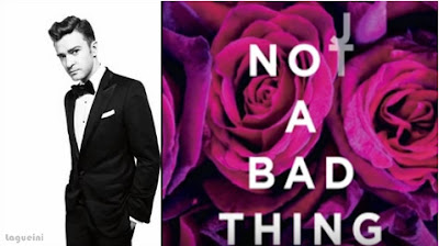 Not A Bad Thing - Justin Timberlake