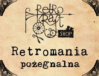http://retrokraftshop.blogspot.com/2017/03/wyzwanie-retromania-pozegnalna.html