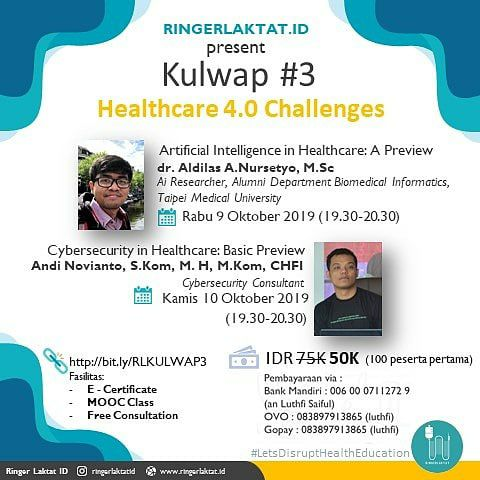 *RINGERLAKTAT.ID* akan mengadakan kulwap berjudul    *Healthcare 4.0 Challenges*    ⌚ 9-10 Oktober 2019. 19.30-20.30