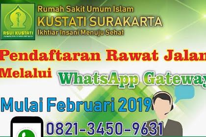 Cara Pendaftaran Pasien Via WhatsApp RS Kustati Solo