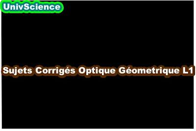 Sujets Corrigés Optique Géométrique L1.