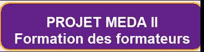 PROJET MEDA Formation formateurs PROJET+MEDA+II+Forma