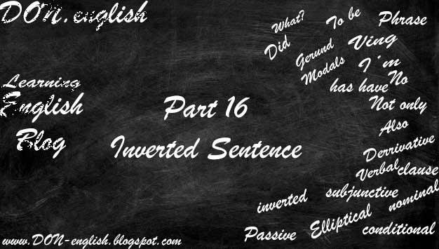 INVERTED SENTENCE Lengkap Disertai Kata Kunci Pola Contoh Kalimat Fungsi