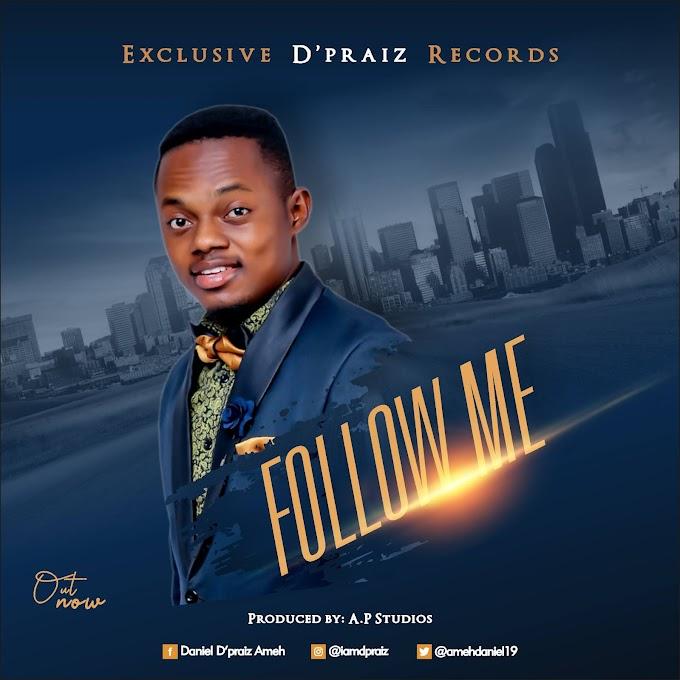 D Praiz - Follow Me
