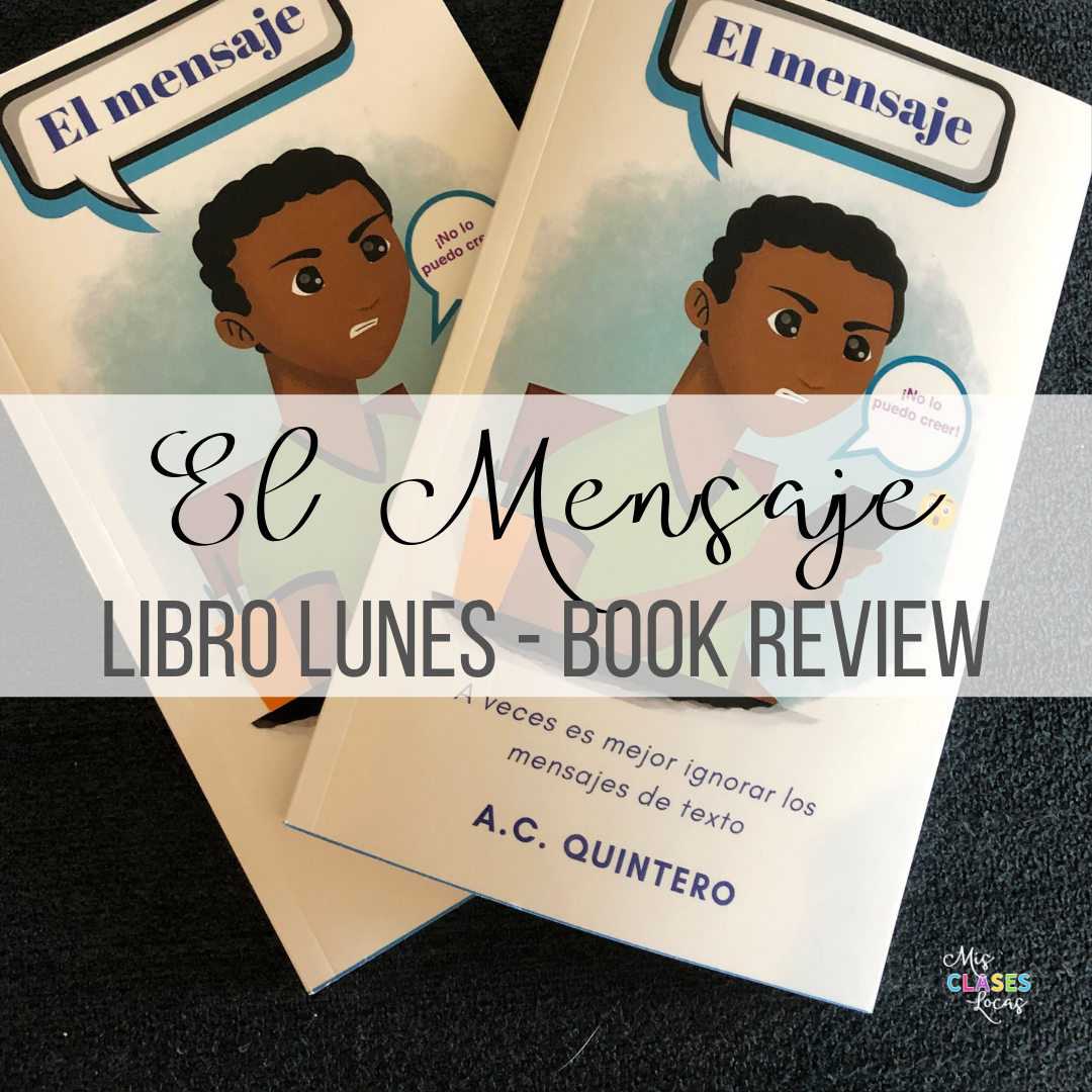A review of A.C. Quintero's novel for Spanish class El mensaje. Another book you need for Spanish class! - shared by Mis Clases Locas
