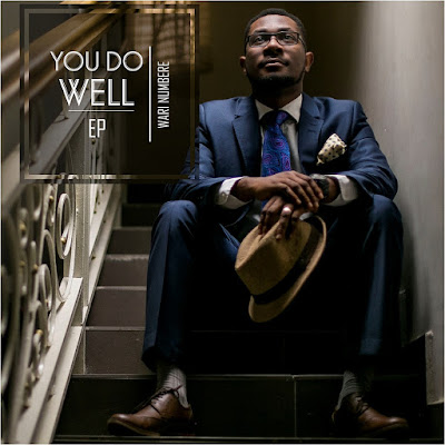 Music: You Do Well EP by Wari Numbere @warinumbere  @mirusempire #YouDoWellEPByWariNumbere