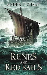 Runes and Red Sails - a thrilling fantasy adventure by Ander Levisay