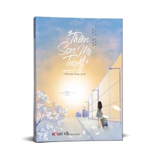 Thiên sơn mộ tuyết - Phỉ Ngã Tư Tồn - Tái bản 2019 ebook PDF EPUB AWZ3 PRC MOBI