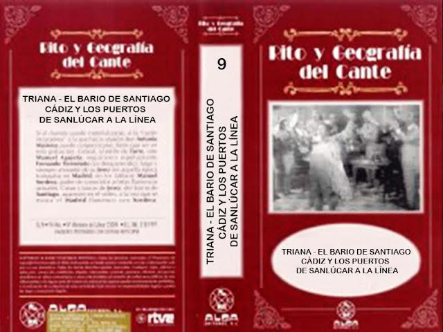 """RITO Y GEOGRAFÍA DEL CANTE"""" (9) VHS   EL BARRIO DE SANTIAGO"""