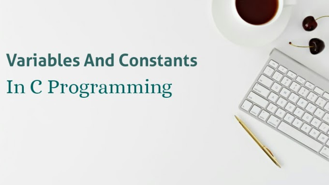 Variables And Constants In C Programming Language | LearntHub