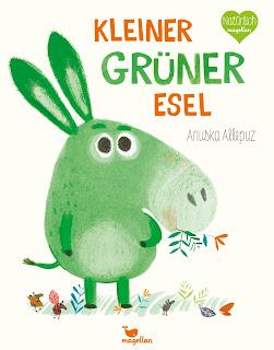 Kleiner grüner Esel ; Anuska Allepuz ; Magellan Verlag