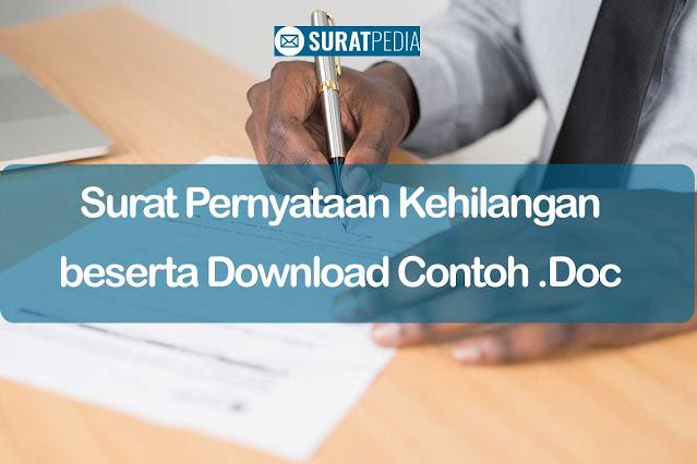 3 Fungsi Surat Pernyataan Kehilangan beserta Download Contoh .Doc Gratis (Free)