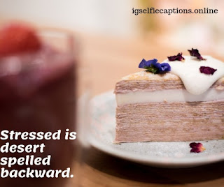 Dessert Captions