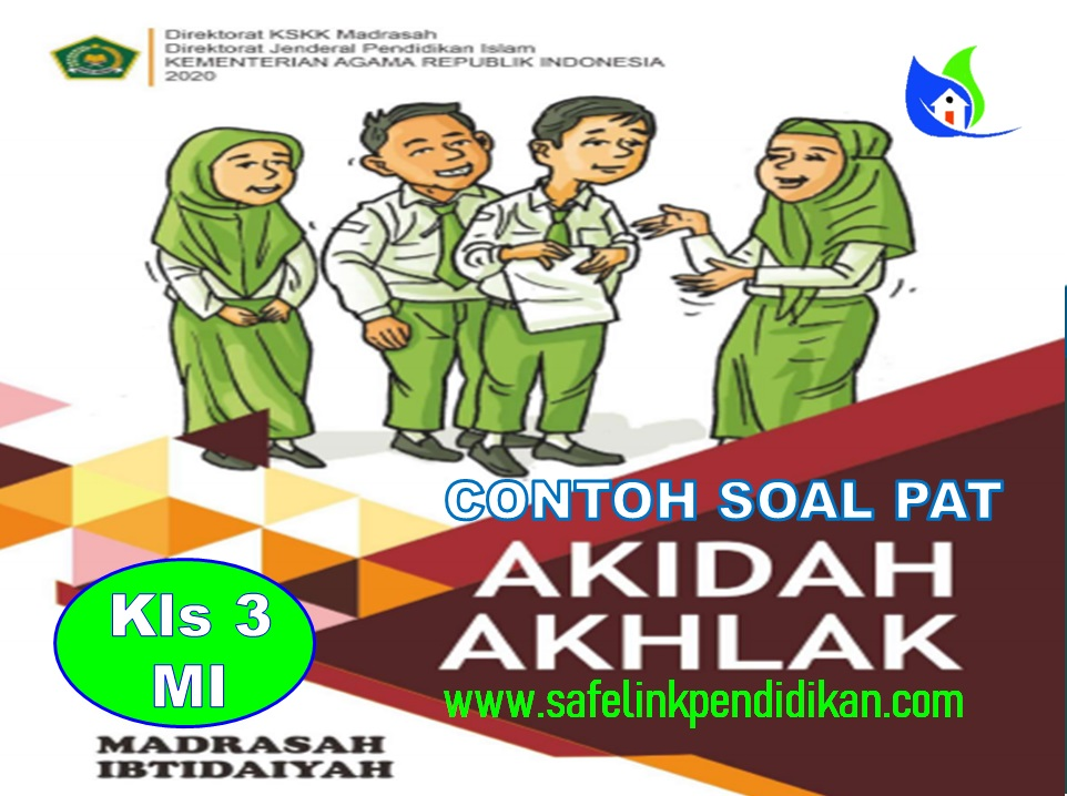 Soal PAT Akidah Akhlak Kelas 3 SD/MI