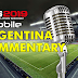ARGENTINA COMMENTARY FOR PES MOBILE 2019