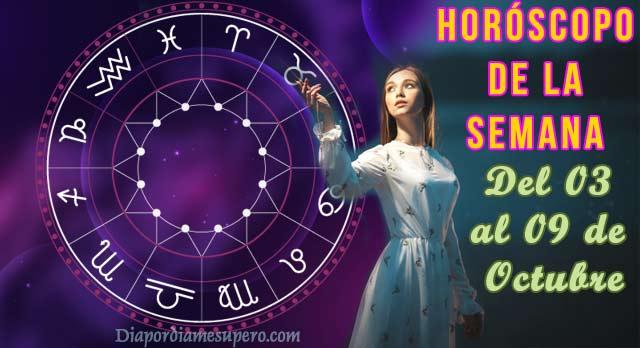 Horóscopo de la semana: 03 al 09 de Octubre