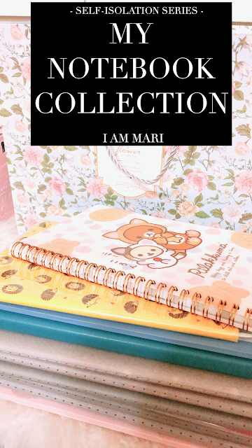 (Self-Isolation Series) - My Notebook Collection