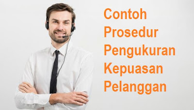 Contoh Prosedur Pengukuran Kepuasan Pelanggan