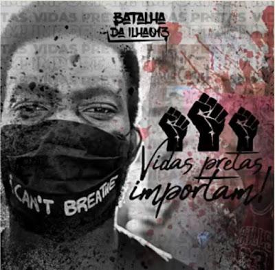 """Ilha Comprida convida para Live """"Vidas Negras Importam"""" no dia 01/07 com o grupo Batalha da Ilha013"""