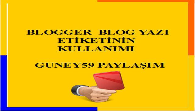 Blog Yazı Etiketinin Kullanımı