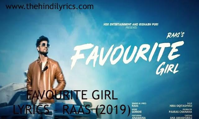 FAVOURITE GIRL LYRICS – RAAS (2019)