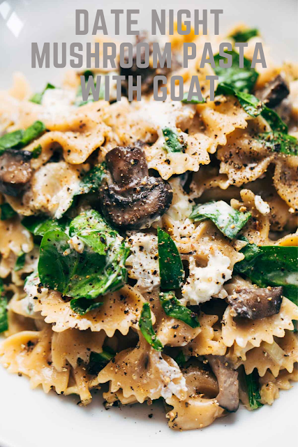 Date Night Mushroom Pasta with Goat