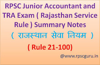 RPSC Junior Accountant and TRA Exam ( Rajasthan Service Rule ) Summary Notes