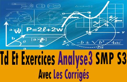 Td Et Exercices Analyse 3 S3 SMP + Corrigés