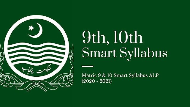 Matric 9 & 10 Smart Syllabus ALP (2020 - 2021)