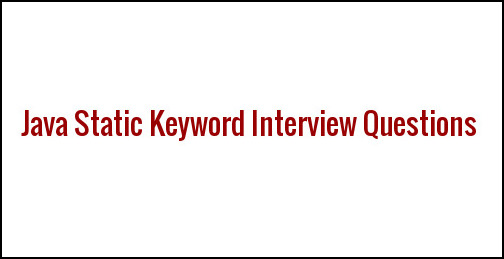 static keyword in java interview questions