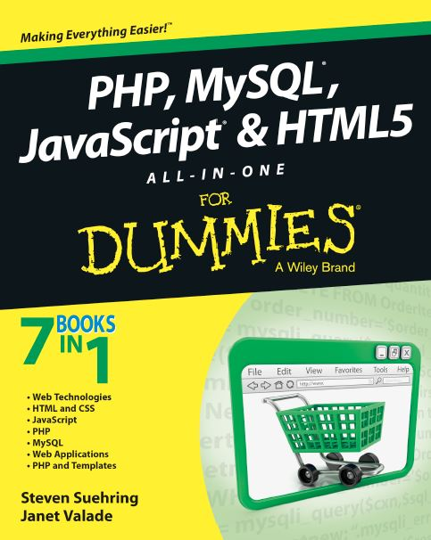 PHP, MySQL®, JavaScript® & HTML5 All-in-One For Dummies®