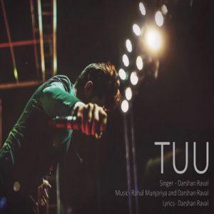Tuu – Darshan Raval (2016)