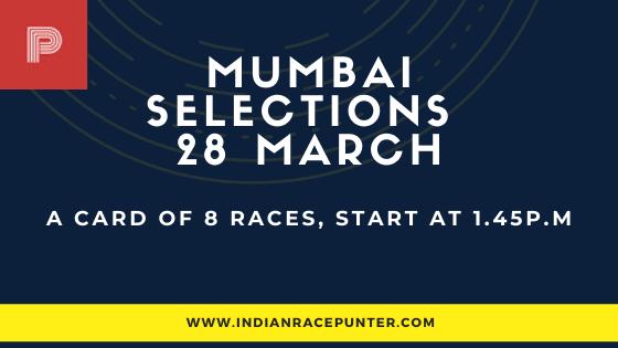 Mumbai Race Selections 28 March