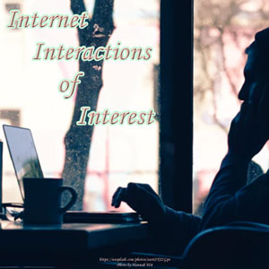 Internet Interactions of Interest @JLenniDorner