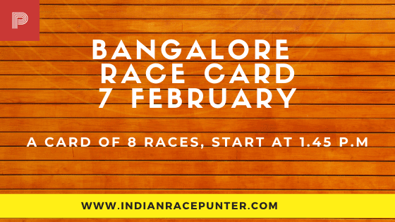 Bangalore Race Card 7 February