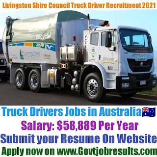 Livingstone Shire Council Truck Driver Recruitment 2021-22