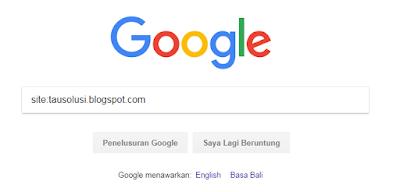 Tutorial Mengecek Artikel Blog yang Sudah Terindex Google 1