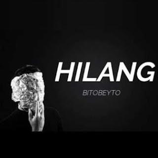 Lirik Lagu Hilang - Bitobeyto