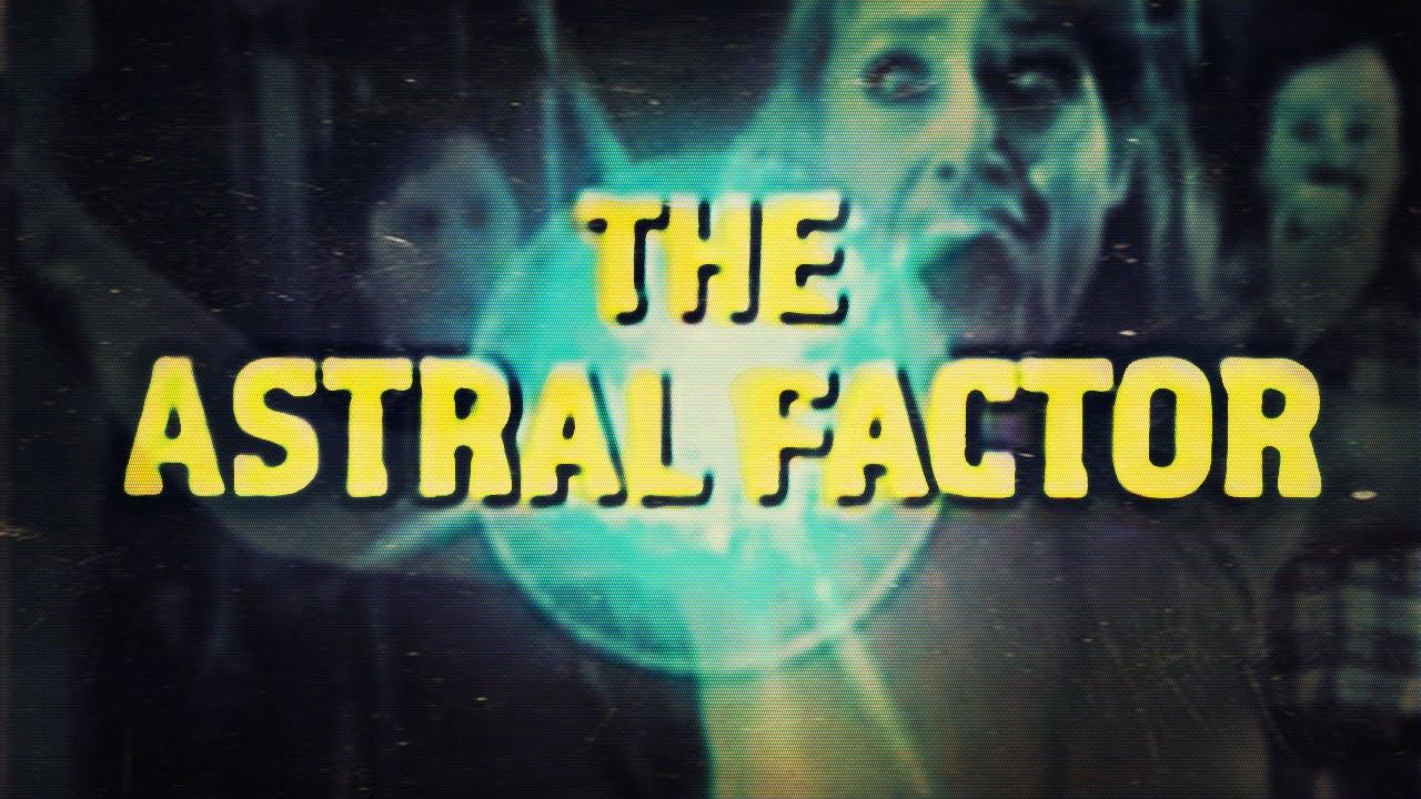 Película The Astral Factor Online