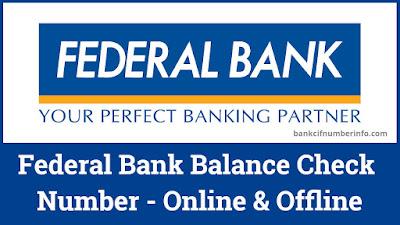 Federal Bank Balance Check Number