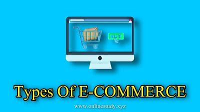 Types of E-Commerce