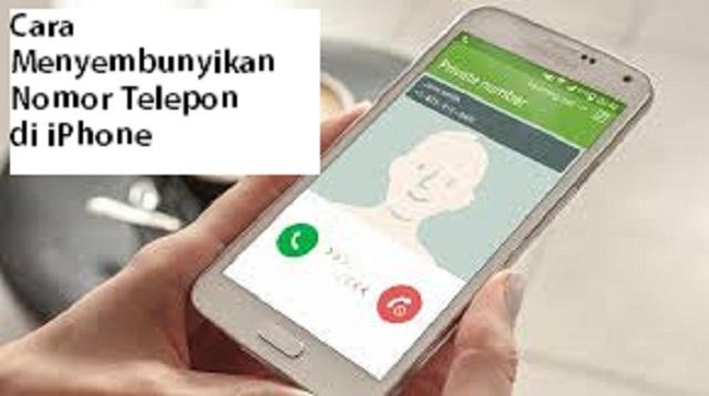 Cara Menyembunyikan Nomor Telepon di iPhone