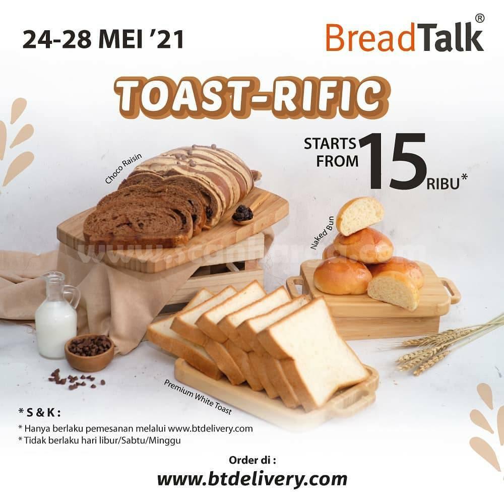 Promo BREADTALK TOAST RIFIC - harga mulai Rp. 15 Ribu